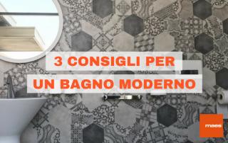 3 consigli bagno moderno