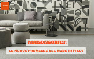 Maison&Objet: le nuove promesse del made in Italy