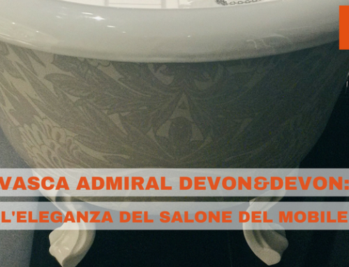 Vasca Admiral Devon&Devon: l'eleganza del Salone del Mobile 2018