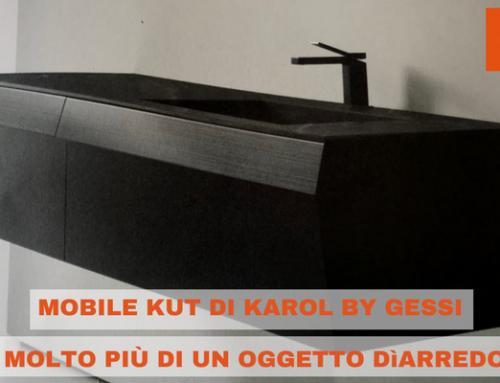 Mobile Kut di Karol by Gessi: molto più di un oggetto d'arredo