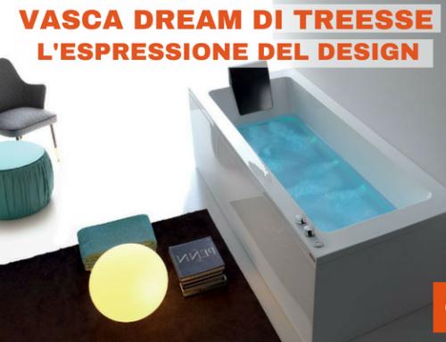 Vasca Dream di Treesse, l'espressione del design e del benessere